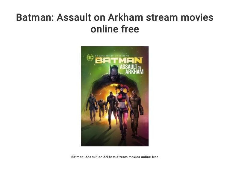 Batman: Assault On Arkham Stream