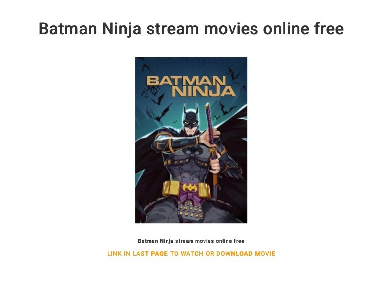 Batman Ninja Stream
