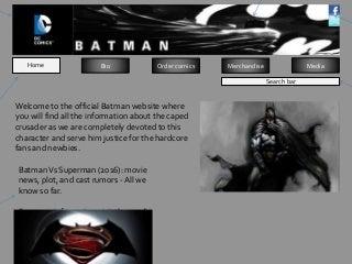 Batman website designs