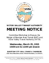 VVTA & Barstow Area Transit Merger Public Meeting Notice Wednesday, March 25, 2015