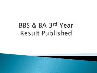 BBS and BA 3rd year result published