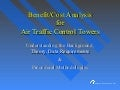 Benefit/Cost Analysis For Ait Traffic Control Towers Presentation