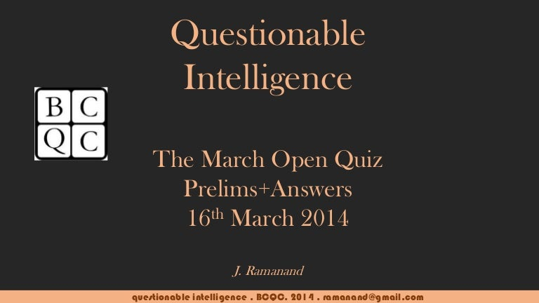 BCQC Questionable Intelligence (Mar 2014) Prelims with Answers