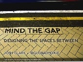 Mind the Gap: Designing the Space Between Devices