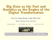 Big Data as the Fuel and Analytics as the Engine of the Digital Transformation