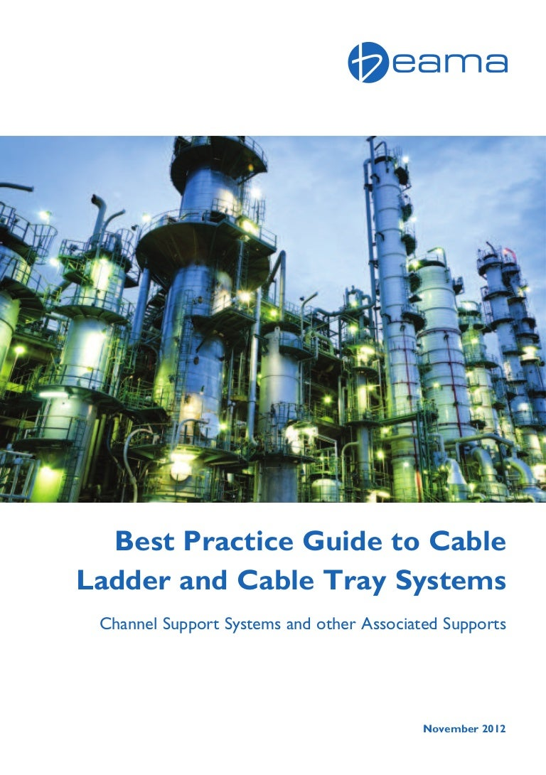 BEAMA Best Practice Guide to Cable Ladder & Cable Tray Systems