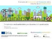 Competencias medioambientales para docentes de la construcción. Proyecto BUS.TRAINERS