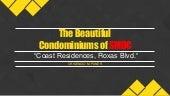 The Beautiful Condominiums of SMDC