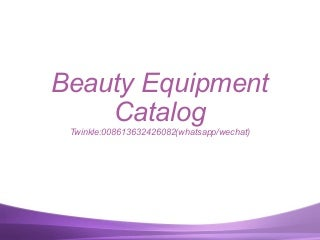 Beauty equipment catalog