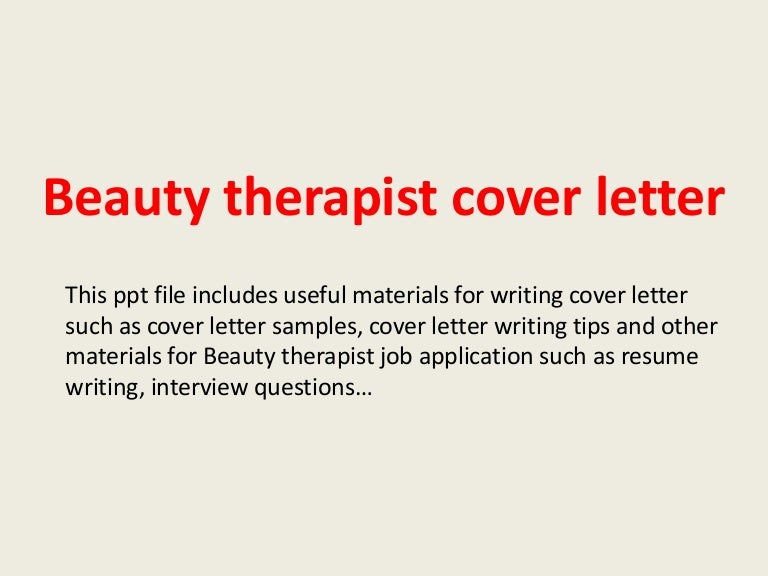 beautytherapistcoverletter 140305093451 phpapp02 thumbnail 4jpgcb1394012114 - Recreation Therapist Cover Letter