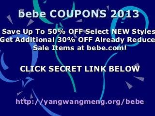 Bebe coupons february 2013 promo code february 2013