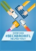 How Has #BeckBromFL Helped You?