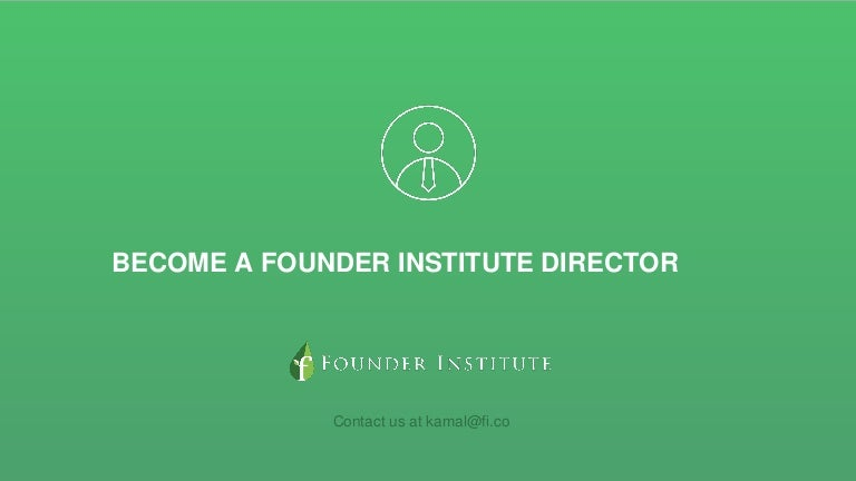 Become A Founder Institute Director