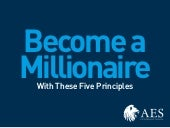 Become a millionaire with these five principles