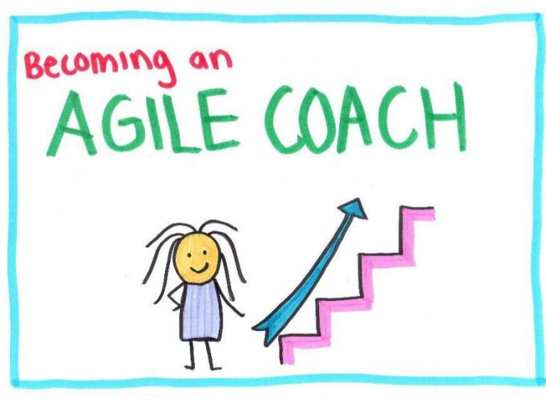Becoming an Agile Coach