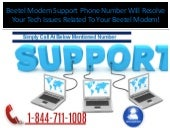 1-844-711-1008 How Beetel Modem Support Phone Number is Useful?