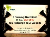 5 Burning Questions to Ask Before You Relaunch Your Website