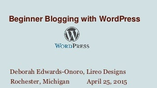 Beginner Blogging with WordPress