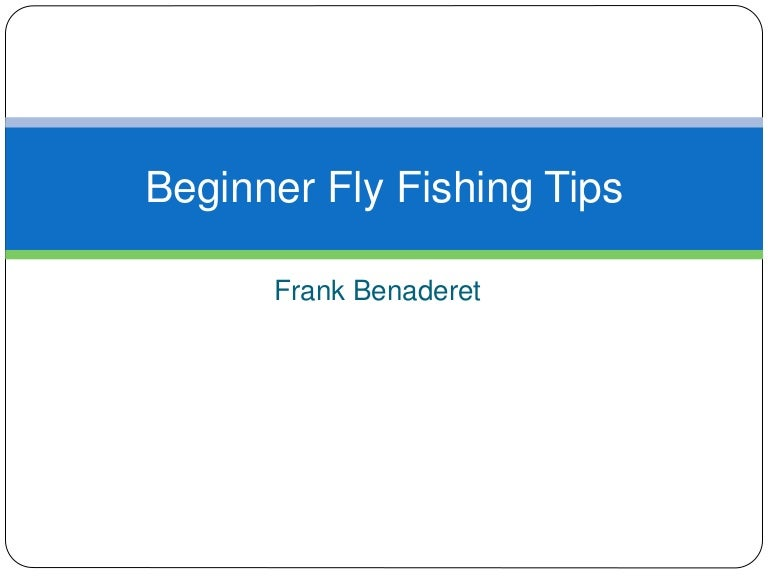 beginnerflyfishingtips-170202144514-thumbnail-4.jpg?cb=1486046735