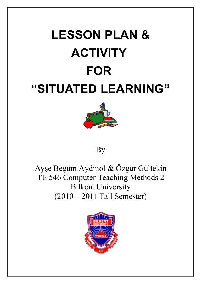 Begum ozgur situatedlearning