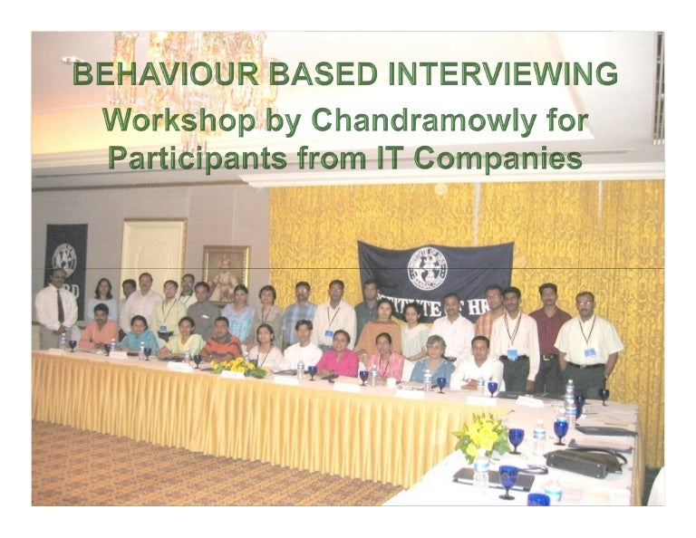 behavior based intervewing ihrd workshop chandramowly