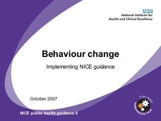 Behaviour Change - NICE slides