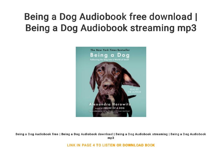 Being A Dog Audiobook Free Download Being A Dog Audiobook Streaming