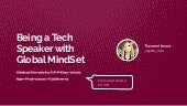 Being a Tech Speaker with Global Mindset