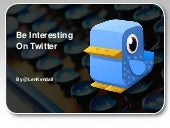 Be Interesting on Twitter
