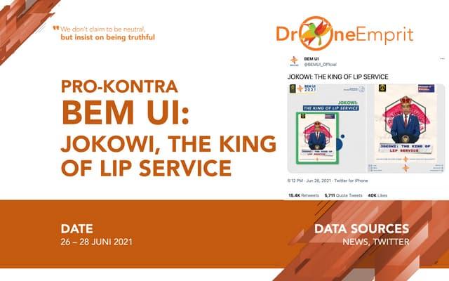 PRO-KONTRA BEM UI: JOKOWI, THE KING OF LIP SERVICE