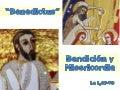Benedictus. bendición y misericordia