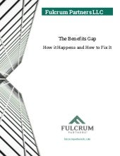 The Benefits Gap: How it Happens and How to Fix It