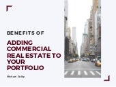 Benefits of Adding Commercial Real Estate to Your Portfolio | Michael Ralby