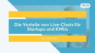 Die Vorteile von Live-Chats für Startups und KMUs