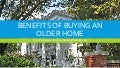 The Benefits of Buying an Older Home