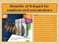 Benefits of e liquid for smokers and non-smokers