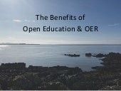 Benefits of Open Education and OER