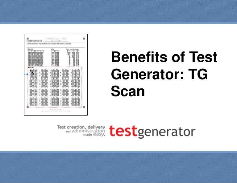 Benefits of Test Generator TG scan