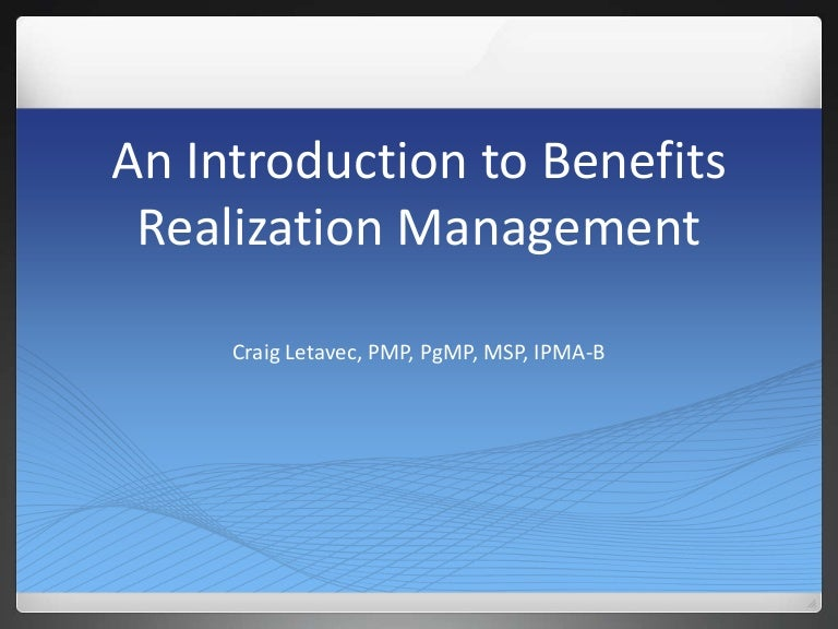 An Introduction to Benefits Realization Management