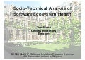 Socio-Technical Analysis of Software Ecosystem Health