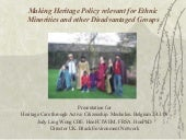 Making (heritage) policy relevant for ethnic minorities and other disadvantaged groups (Judy Ling Wong)