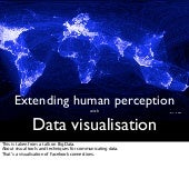 Extending human perception with data visualisation notes