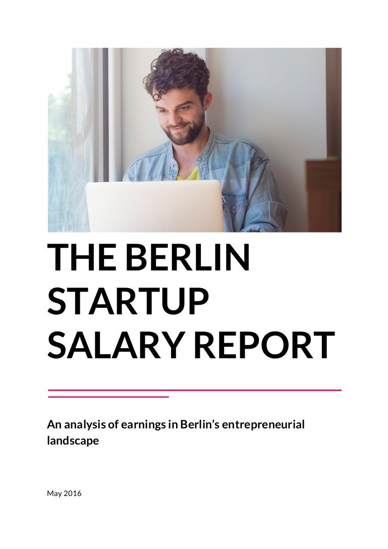 The Berlin Startup Salary Report – Full Report
