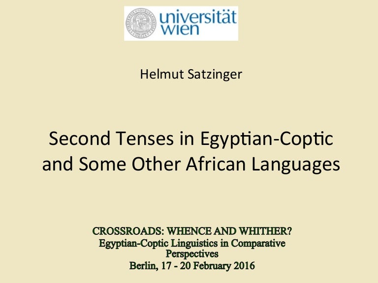 Second Tenses in Egyptian-Coptic and Some Other African Languages