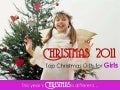 Best Christmas Presents Ideas 2011: Top Christmas Gifts for Girls