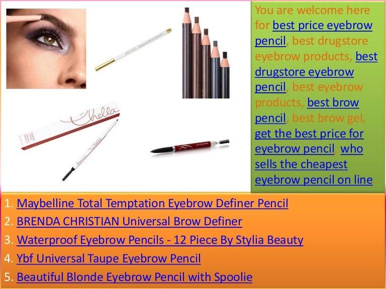 Best Eyebrow Pencil Best Drugstore Eyebrow Pencil Best Eyebrow Pe
