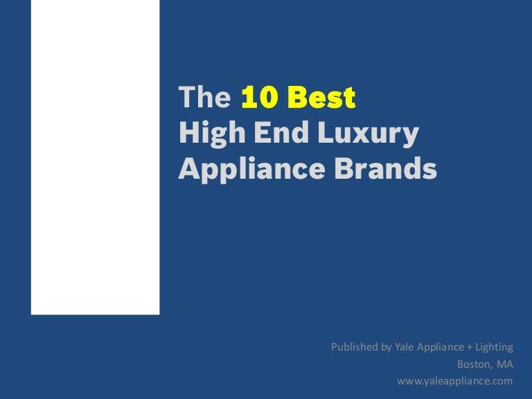 top appliance brands. Top Appliance Brands S