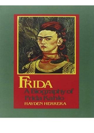 BEST PDF Frida A Biography of Frida Kahlo BOOK ONLINE