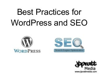 Best Practices for WordPress and SEO