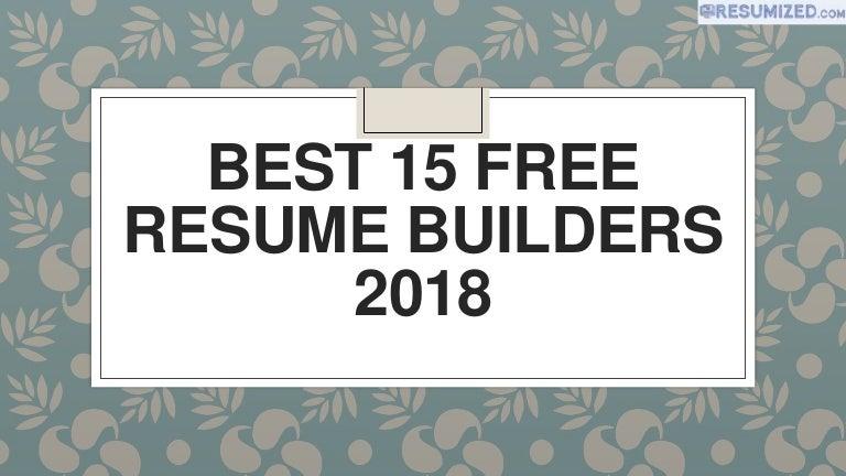 best 15 free resume builders 2018